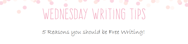 Wednesday Writing Tips free writing