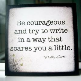 00-9-quotes-6-be-courageous-and-try-to-write
