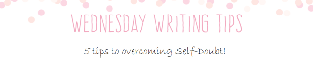 Wednesday Writing Tips overcoming self doubt