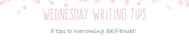 Wednesday Writing Tips overcoming self doubt