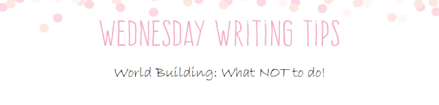 Wednesday Writing Tips World Building